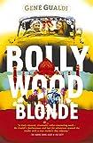 Bollywood Blonde