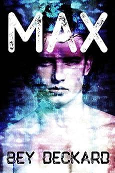 Max by [Deckard, Bey]