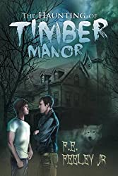 The Haunting of Timber Manor (Memoirs of the Human Wraiths)