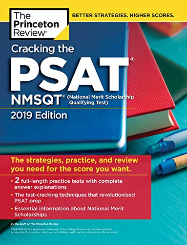 Pdf Teen Cracking the PSAT/NMSQT with 2 Practice Tests, 2019 Edition: The Strategies, Practice, and Review You Need for the Score You Want (College Test Preparation)