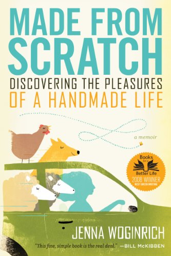 Made from Scratch: Discovering the Pleasures of a Handmade Life by [Woginrich, Jenna]