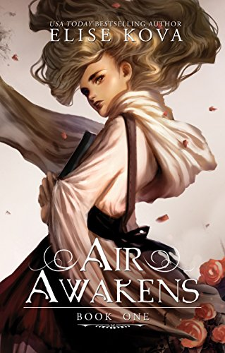 Air Awakens (Air Awakens Series Book 1) by [Kova, Elise]