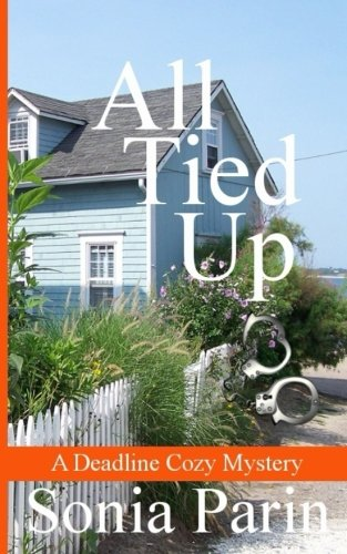 All Tied Up (A Deadline Cozy Mystery) (Volume 3)