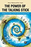 The Power of the Talking Stick, Sharon J. Ridgeway and Peter J. Jacques, 1612052916