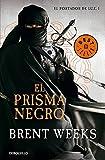 El Portador De Luz 1. El Prisma Negro (BEST SELLER)