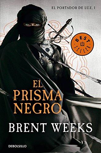 El prisma negro (El Portador de Luz 1) (BEST SELLER) Tapa blanda – 6 jun 2013 Brent Weeks Debolsillo 8490322384 Fantasy - General