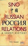 Sino-Russian Relations 9780868612553