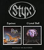 Equinox/Crystal Ball by Styx (2006-03-07)