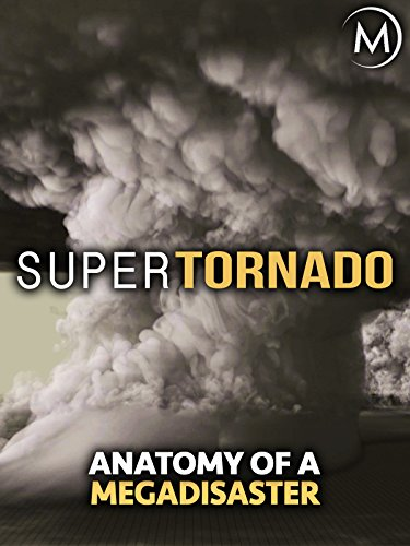 SuperTornado: Anatomy of a -