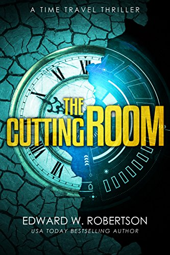 Amazon.com: The Cutting Room: A Time Travel Thriller eBook: Edward ...