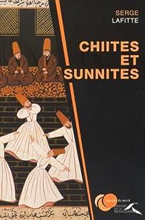 Chiites et sunnites, Lafitte, Serge
