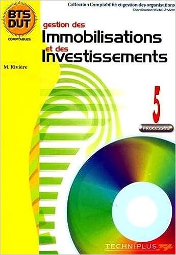 Lire un Gestion des immobilisations et des investissements : Processus 5 pdf, epub ebook