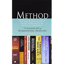 Method in Homeopathy by Alastair C. Gray (2012-04-06)