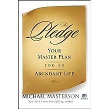 The Pledge: Your Master Plan for an Abundant Life (Agora Series)