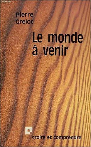 Livre gratuits en ligne Le Monde à venir epub, pdf