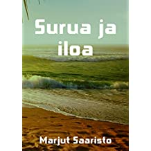 Surua ja iloa (Finnish Edition)