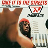 Take It To The Streets by Rampage (1997-07-01)