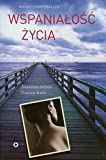 img - for Wspanialosc zycia book / textbook / text book