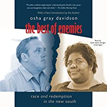 The Best of Enemies: Race and Redemption in the New South Audiobook by Osha Gray Davidson Narrated by Keith Sellon-Wright
