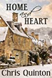 Front cover for the book Home and Heart by Chris Quinton