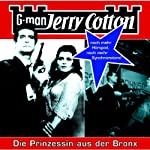 Die Prinzessin aus der Bronx (Jerry Cotton 13) | Jerry Cotton