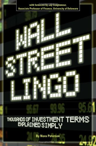 Read Online Wall Street Lingo: Thousands of Investment Terms Explained Simply ebook