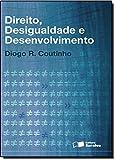 Direito, Desigualdade e Desenvolvimento