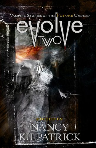 Download Evolve 2: Vampire Stories of the Future Undead PDF