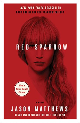 Red Sparrow: A Novel (The Red Sparrow Trilogy Book 1) cover