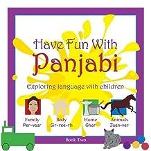 Have Fun with Panjabi: book 2: Exploring Language with Children by Kiran Lyall (2015-02-27)