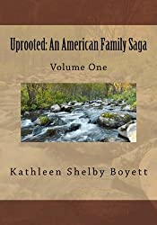 Uprooted: An American Family Saga: Volume 1 Black and white edition