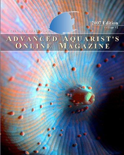 Advanced Aquarist's Online Magazine: 2007 Edition