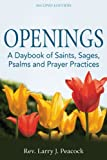 Openings, 2nd Edition, Rev. Larry J. Peacock, 159473545X