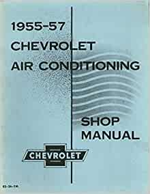 1955 1956 1957 CHEVROLET FACTORY AIR CONDITIONING SYSTEMS ...