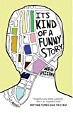 """It's Kind of a Funny Story"" av Ned Vizzini"