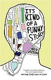 """""""It's Kind of a Funny Story"""" av Ned Vizzini"""