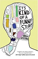 [(It's Kind of a Funny Story )] [Author: Ned Vizzini] [May-2007]