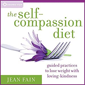 The Self-Compassion Diet Audiobook