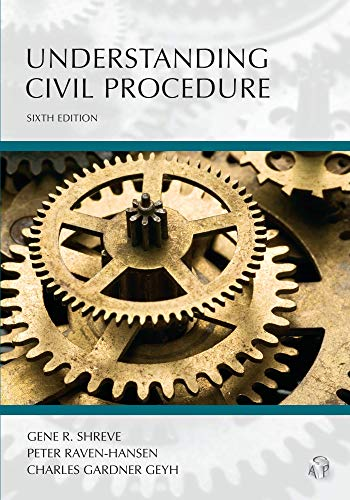 Understanding Civil Procedure (Carolina Academic Press Understanding)