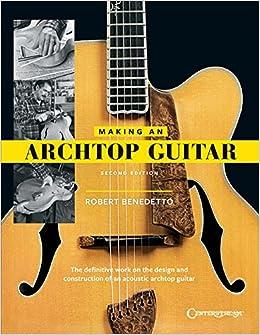 Making an Archtop Guitar: Amazon.es: Benedetto, Robert: Libros en ...