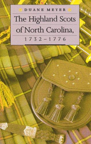 The Highland Scots of North Carolina, 1732-1776