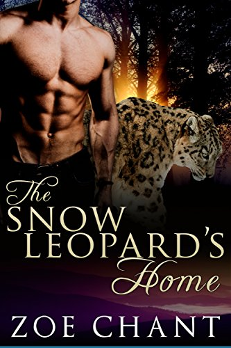 - The Snow Leopard's Home (Glacier Leopards Book 3)