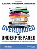 img - for Overloaded and Underprepared: Strategies for Stronger Schools and Healthy, Successful Kids book / textbook / text book