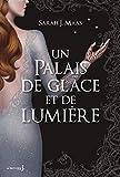 Un palais de glace et de lumière (French Edition) by