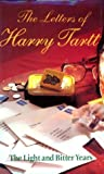 img - for The Letters of Harry Tartt: The Light and Bitter Years by Harry Tartt (2000-05-31) book / textbook / text book