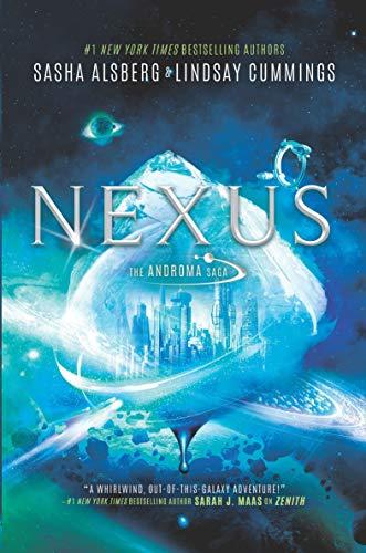 Nexus (The Androma Saga Book 2) by [Alsberg, Sasha, Cummings, Lindsay]