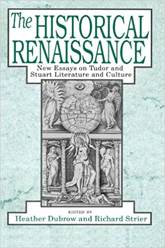 English Essay Writer The Historical Renaissance New Essays On Tudor And Stuart Literature And  Culture St Edition Apa Sample Essay Paper also Custom Essay Papers Amazoncom The Historical Renaissance New Essays On Tudor And  Sample Of An Essay Paper