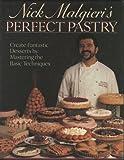 Nick Malgieri's Perfect Pastry, Nick Malgieri, 0025792512