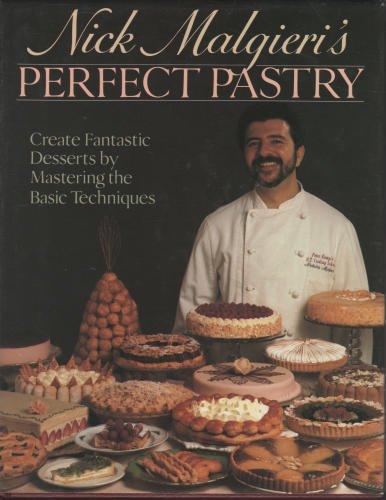 Nick Malgieri's Perfect Pastry