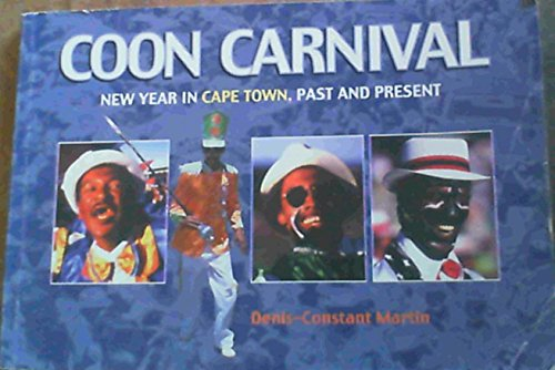 Coon carnival: New Year in Cape Town : past to present